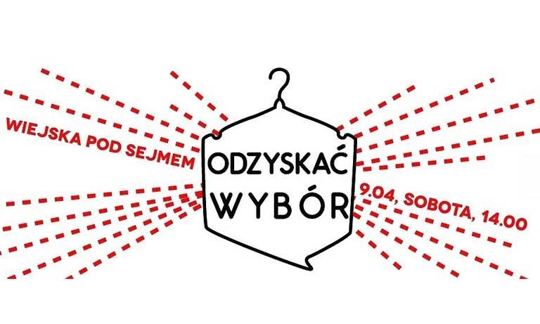 """Spotkajmy się na demonstracji """"Odzyskać Wybór"""" 9 kwietnia!"""