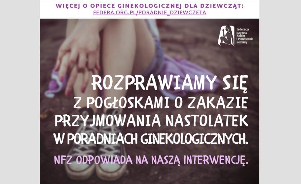 Rozprawiamy się z pogłoskami o zakazie przyjmowania nastolatek w poradniach ginekologicznych. NFZ odpowiada na naszą interwencję.