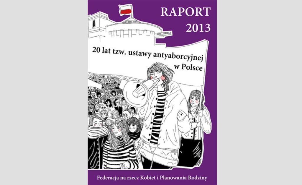 """Raport """"20 lat tzw. ustawy antyaborcyjnej w Polsce"""""""