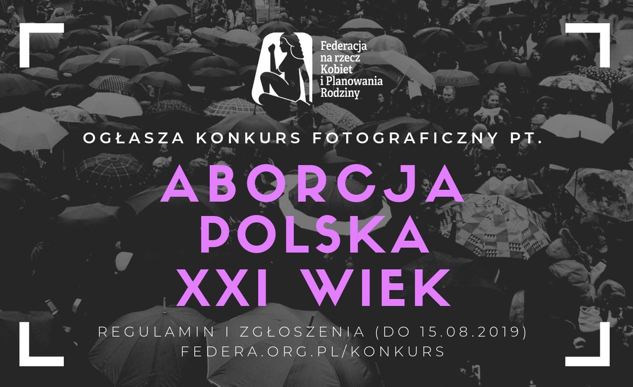"""Konkurs fotograficzny """"Aborcja w kadrze. Polska. XXI w."""""""
