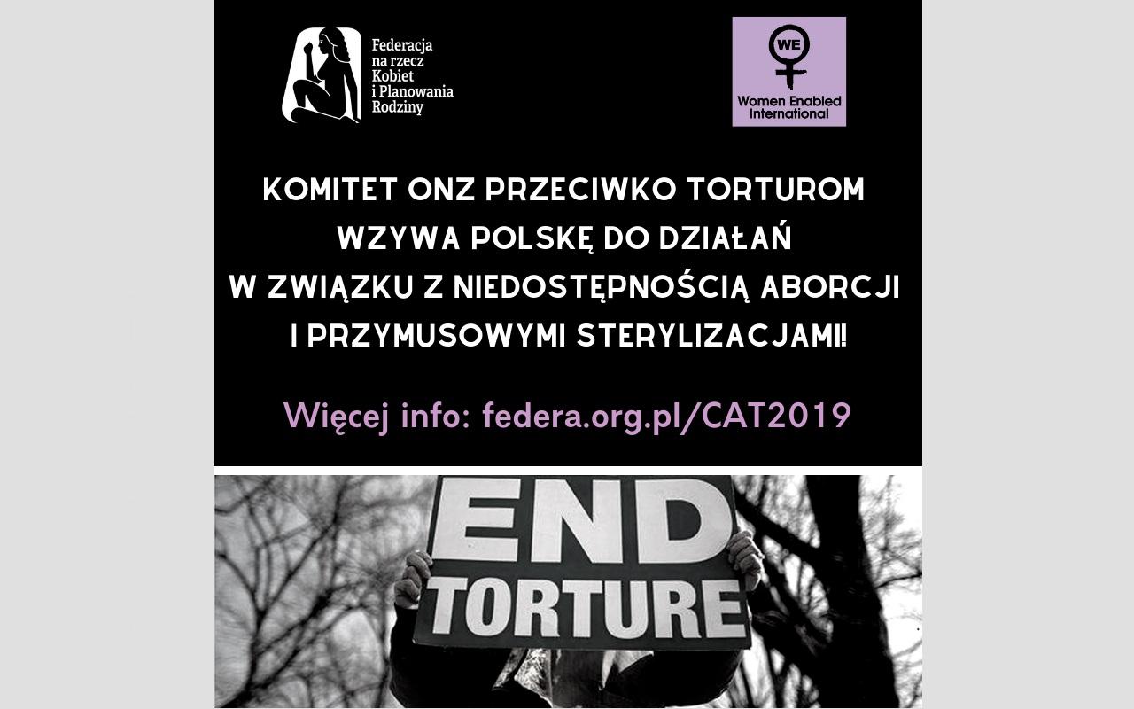 """""""Odmowa legalnej aborcji może stanowić torturę"""". Przegląd Polski przed Komitetem ONZ Przeciwko Torturom"""