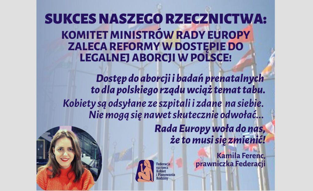 SUKCES NASZEGO RZECZNICTWA: KOMITET MINISTRÓW RADY EUROPY ZALECA REFORMY W DOSTĘPIE DO LEGALNEJ ABORCJI W POLSCE