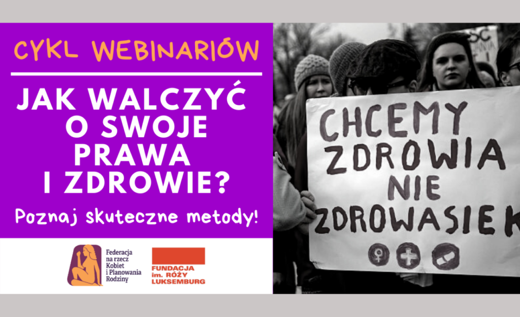 """""""ZNAMY SWOJE PRAWA I NIE ZAWAHAMY SIĘ ICH UŻYĆ"""" - CYKL WEBINARÓW"""